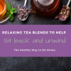 Relaxing tea blend