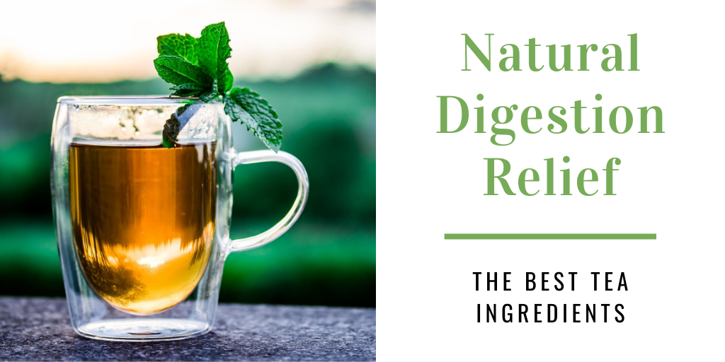 What Is The Best Tea for Digestion?